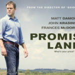 Promised Land (2013) – La tărîmul făgăduinței să nu te duci cu sacul