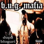 """B.U.G. Mafia a început să lucreze la single-ul """"După bloguri"""""""