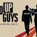 Stand up guys (2013) – Grumpy old men, with guns