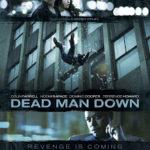 Dead Man Down (2013) – Frumosul și Bestia