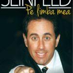 Am citit cartea lui Jerry Seinfeld. E despre nimic
